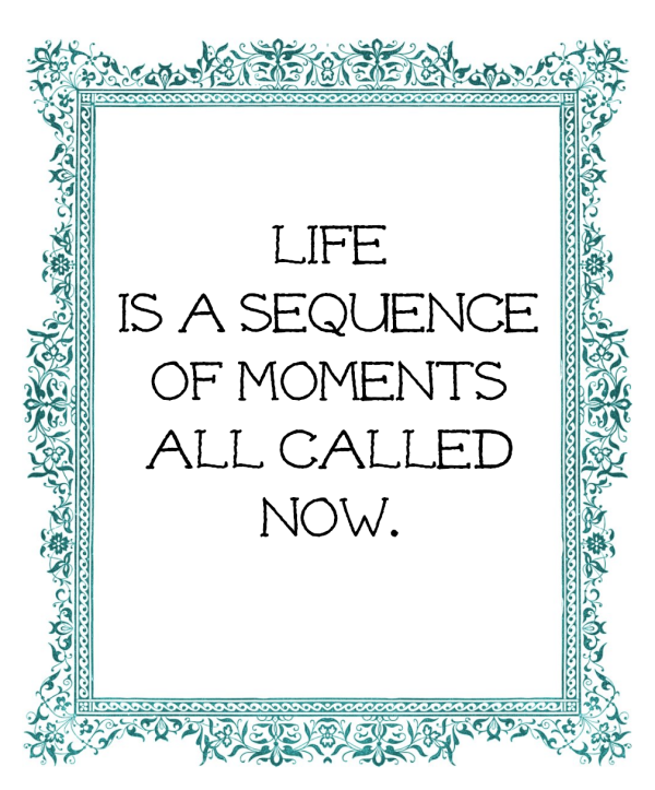 Life is a Sequence Quote