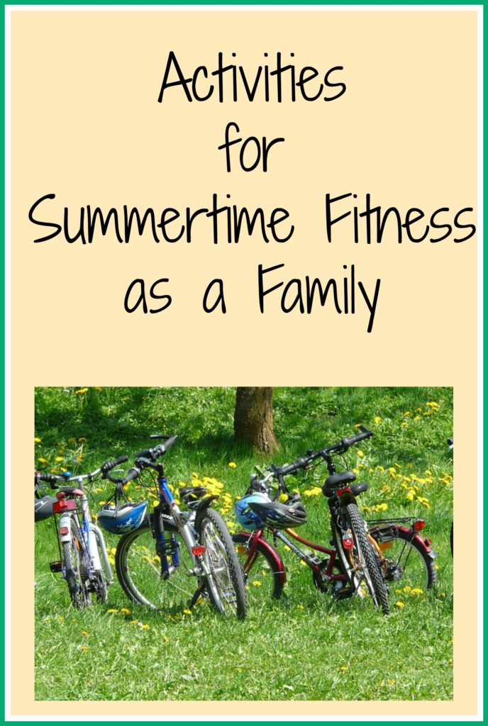 Staying Fit as a Family This Summer