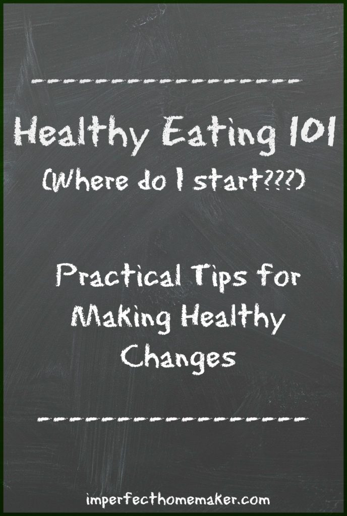 Healthy Eating 101