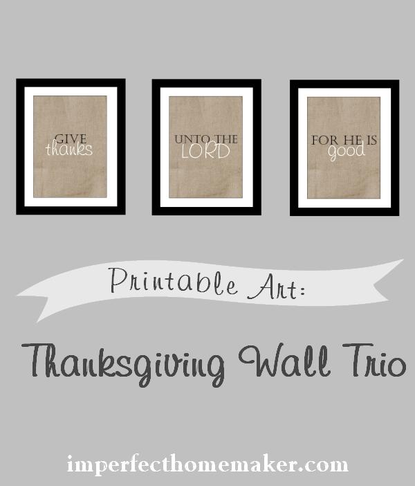 Printable Thanksgiving Wall Art Trio