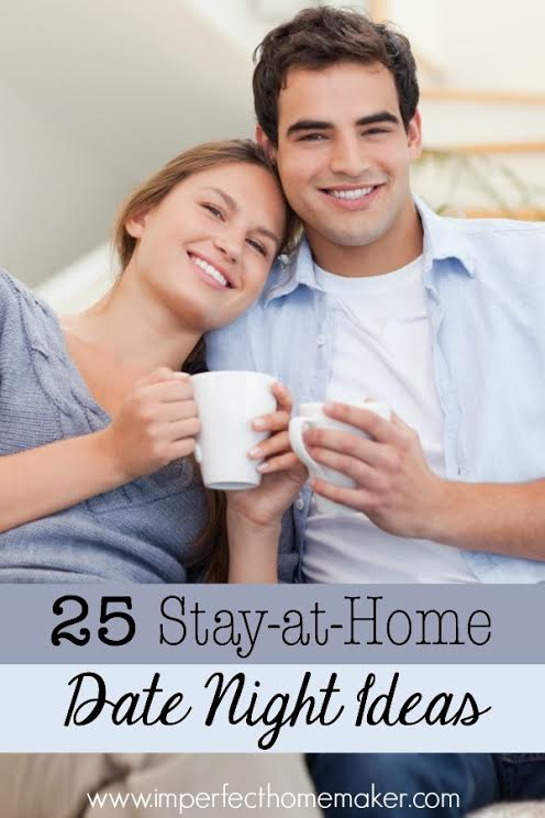 25 Stay-at-home date night ideas - great list!