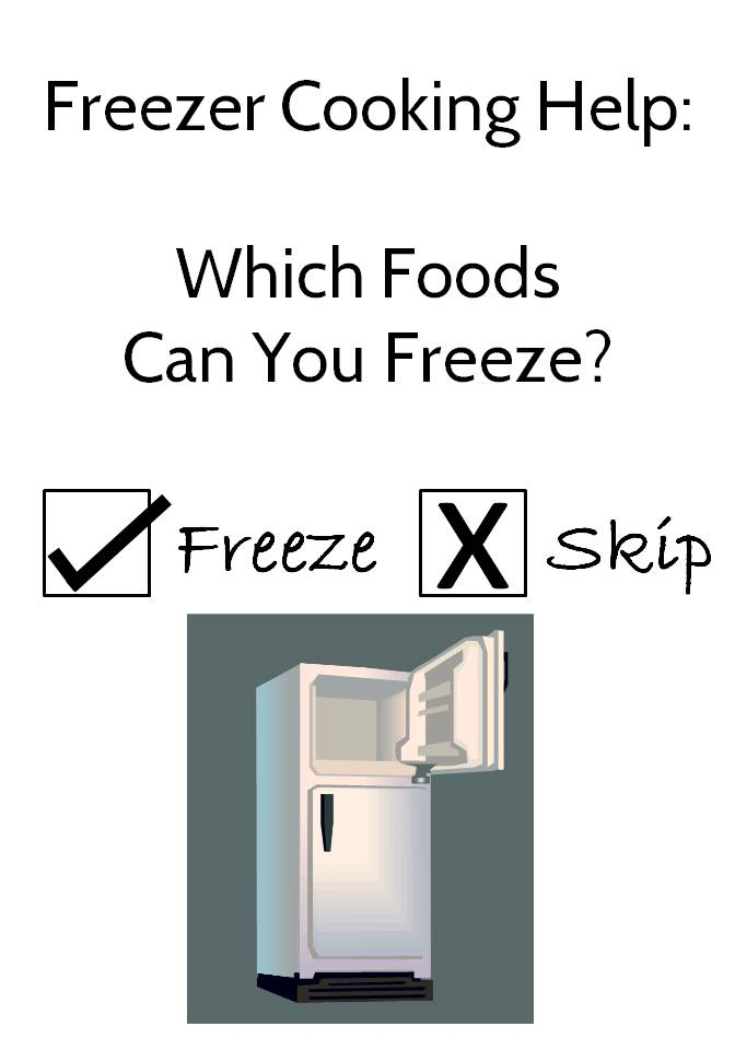 Which Foods Can You Freeze?