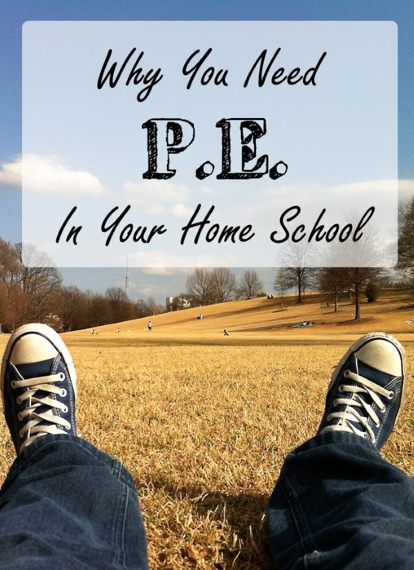 Why You Need P.E. In Your Home School