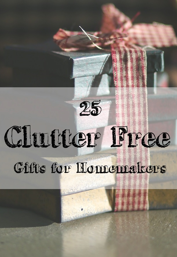 Clutter free gift ideas!  These are so practical and thoughtful!  I would love any of these!