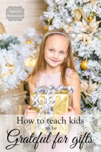 How to Teach Kids to be Grateful for Gifts