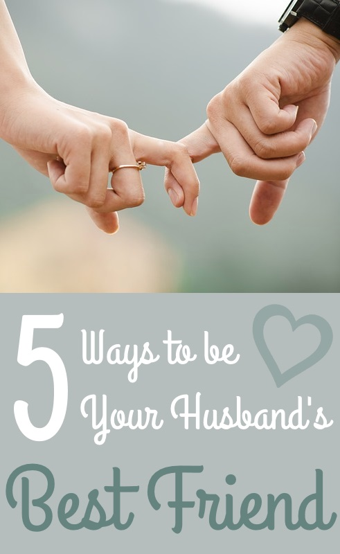 How to Be Your Husband's Best Friend