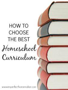 How to Choose the best Homeschool Curriculum