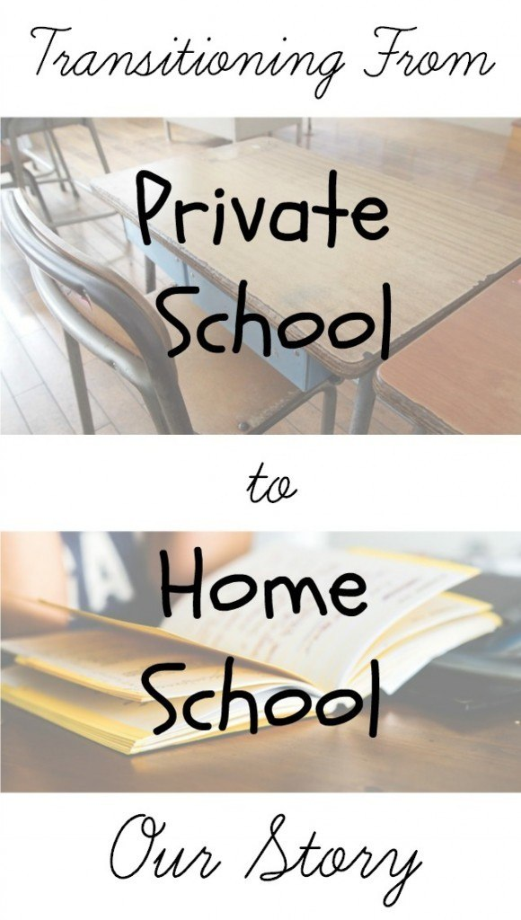 Transitioning from Private School to Home School: One Family's Experience