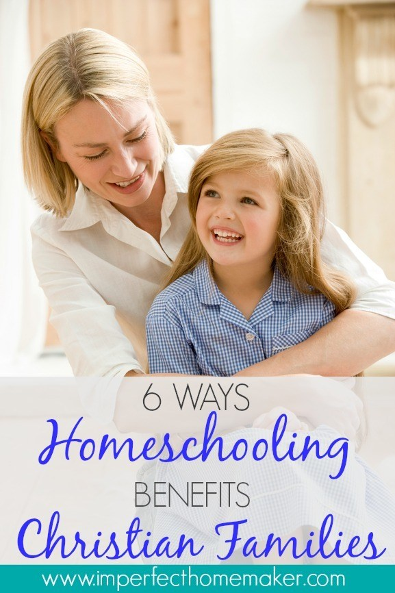 6 Ways Homescholing Benefits Christian Families