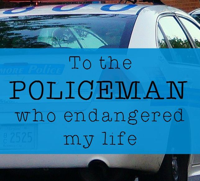To the policeman who endangered my life - interesting post about policemen from @mbream