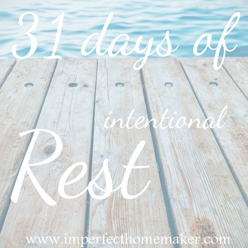 31 Days of Intentional Rest