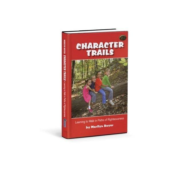 Character Trails - awesome book for teaching Biblical character to our children in a fun way!