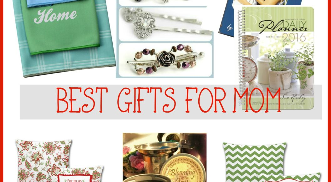 Best gifts for mom