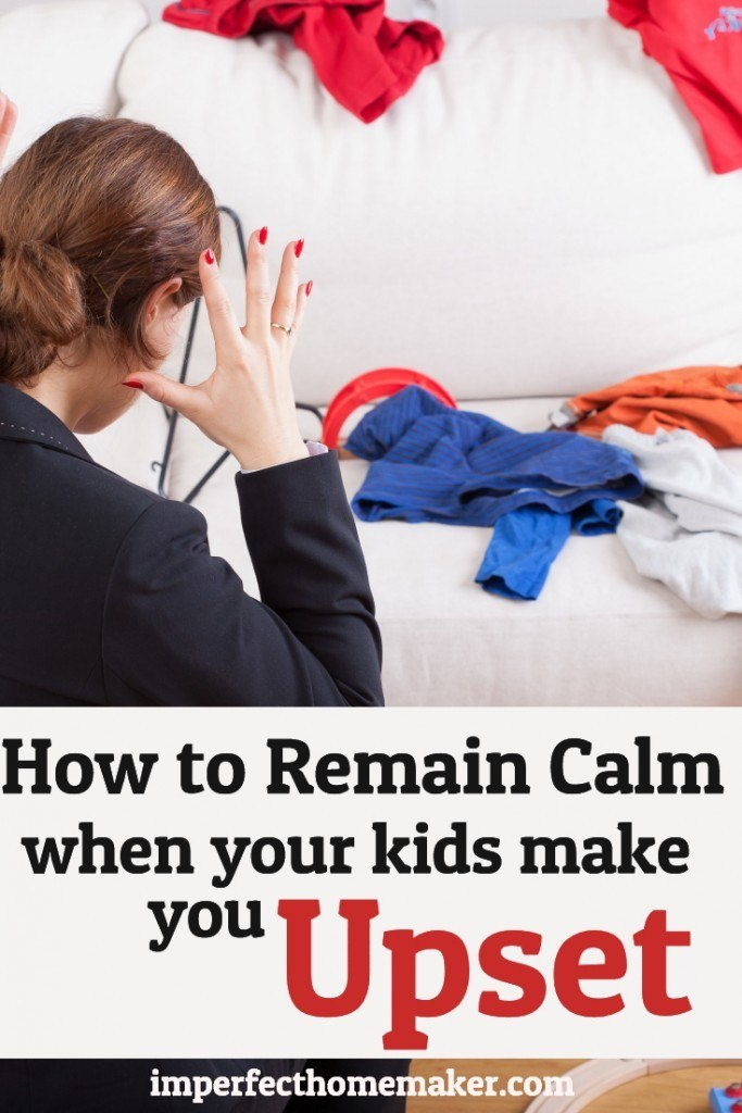 How to Reamin Calm When Your Kids Make You Upset | Christian Parenting