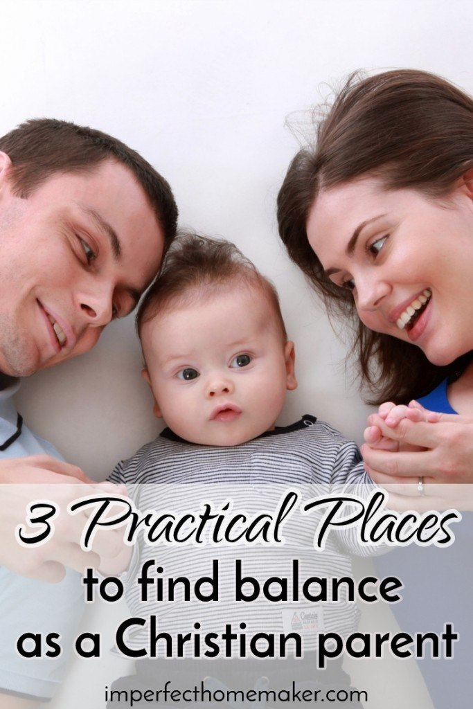 3 Practical Places to Find Balance as a Christian Parent