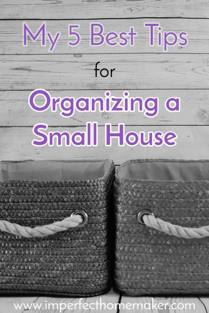 How I organize a small house