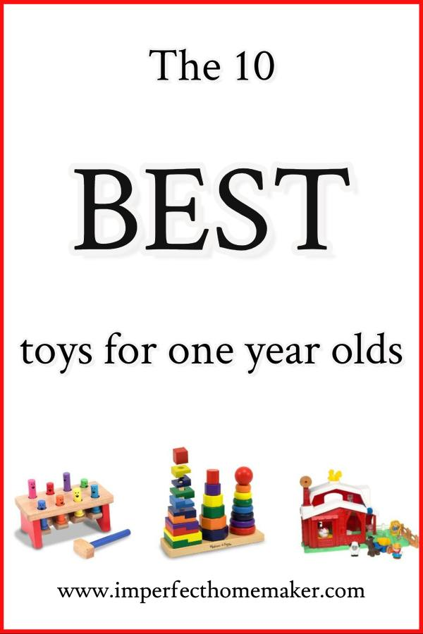 The 10 Best Toys For One Year Olds Imperfect Homemaker
