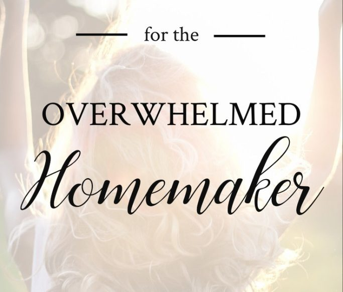 5 Prayers for the Overwhelmed Homemaker